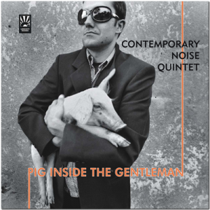 CONTEMPORARY NOISE QUINTET